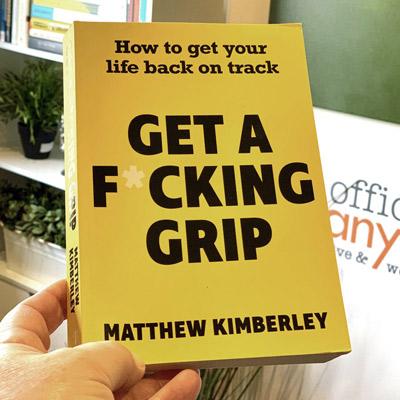 Get a F*cking Grip, by Matthew Kimberley